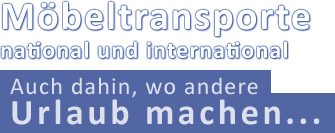 Möbeltransporte national und international